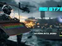 MSI GT76 – Ngôi Sao Sáng Nhất Của MSI Tại Computex 2019