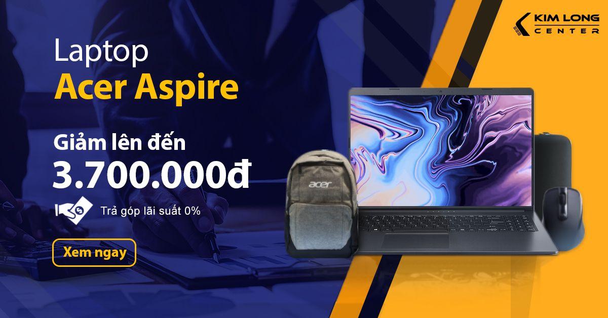 Laptop Acer Aspire Cho Học Tập - Văn Phòng – Voucher Giảm Đến 3.700.000đ