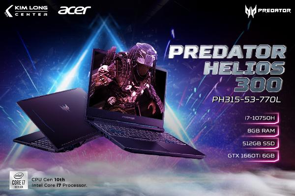 Acer Predator Helios 300 PH315-53-770L Hiệu năng mạnh mẽ