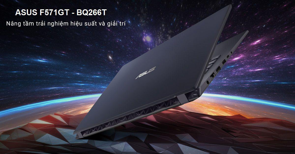 ASUS F571GT-266T MANG THIẾT KẾ THU HÚT