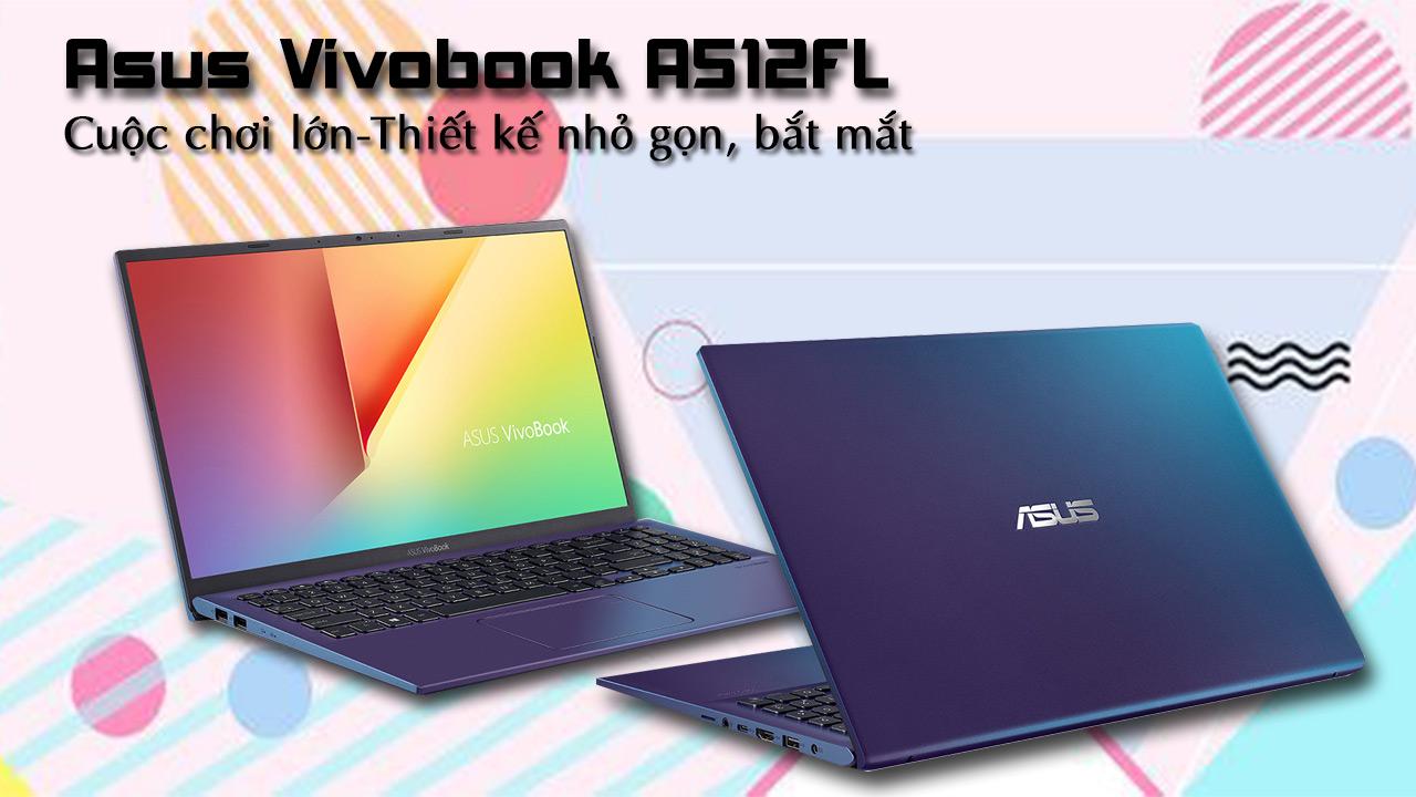 Asus Vivobook A512 có thiết kế gọn nhẹ