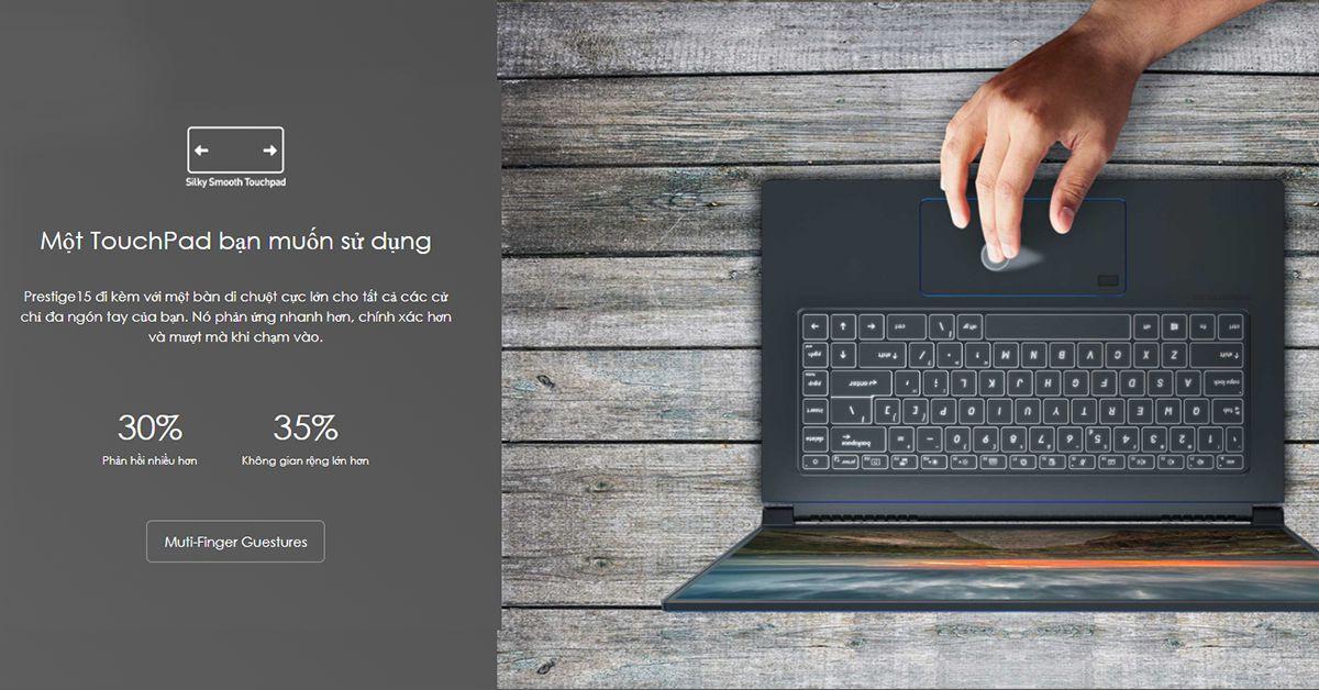 touchpad lớn là điểm cộng cho MSI 15 10S