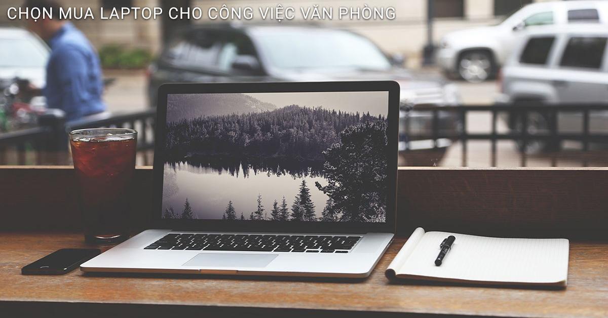 laptop cũ cho công việc văn phòng