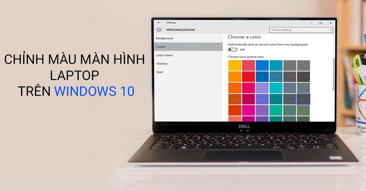 cách chỉnh màu màn hình laptop win 10