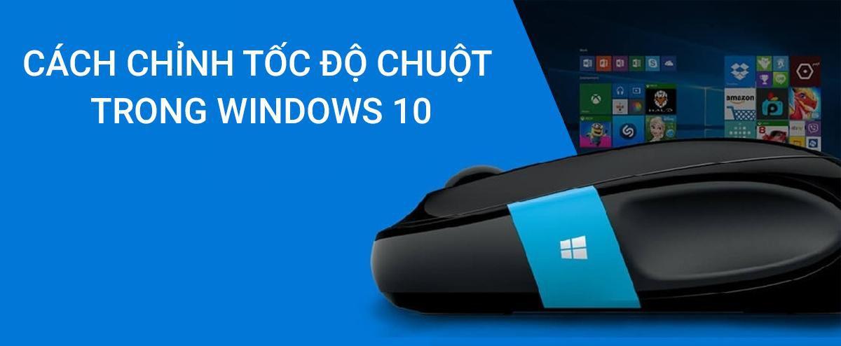 cách chỉnh chuột trong windows 10