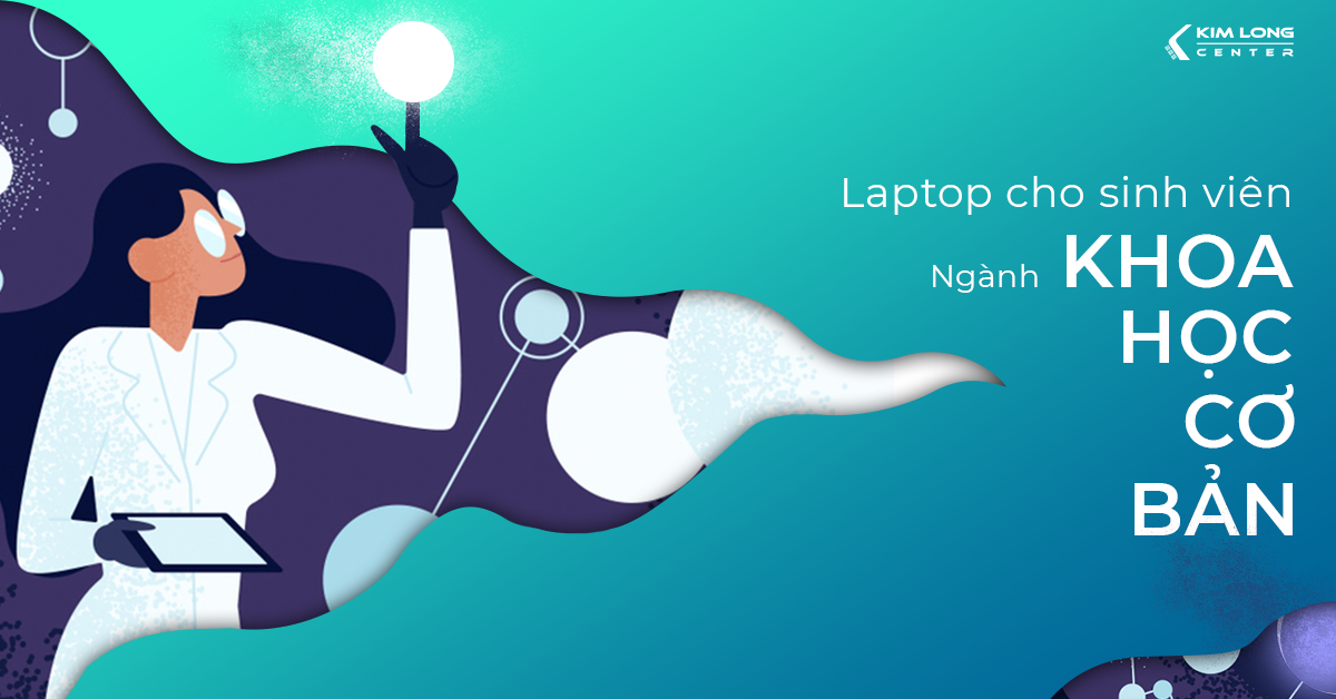 laptop sinh viên ngành khoa học cơ bản