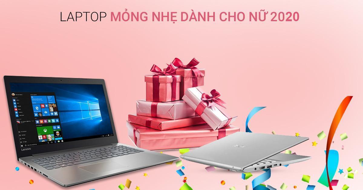 Laptop mỏng nhẹ dành cho nữ