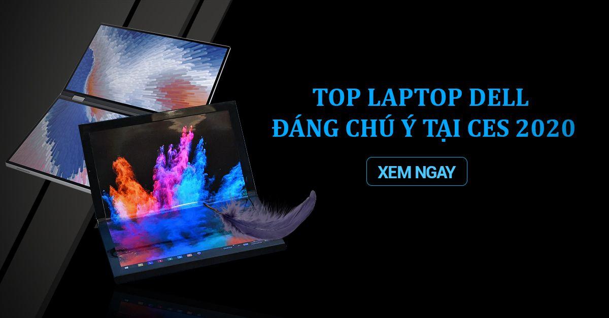 top laptop dell đáng chú ý tại ces 2020