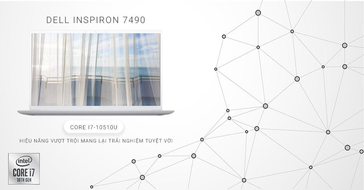 cấu hình laptop dell inspiron 7490 đáp ứng làm việc và giải trí tốt