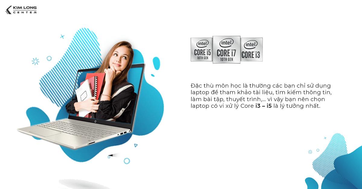 Sinh viên kinh tế nên chọn laptop có CPU từ Core i3 - i5