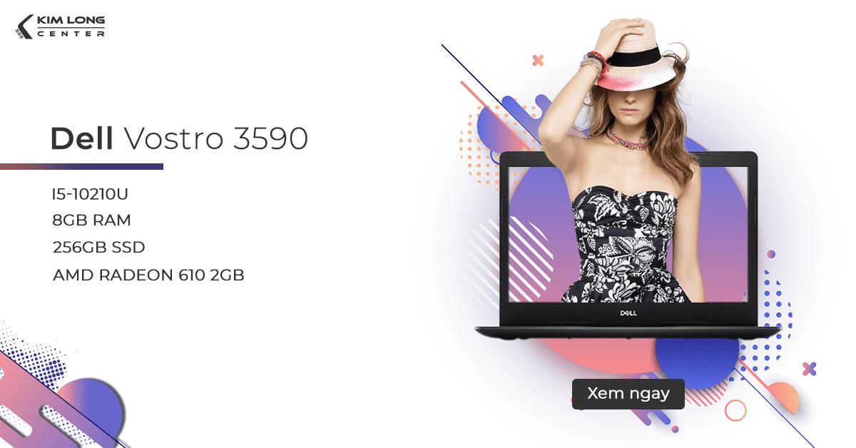 Laptop Dell Vostro 3590 đáp ứng tốt cho sinh viên đồ họa 2020