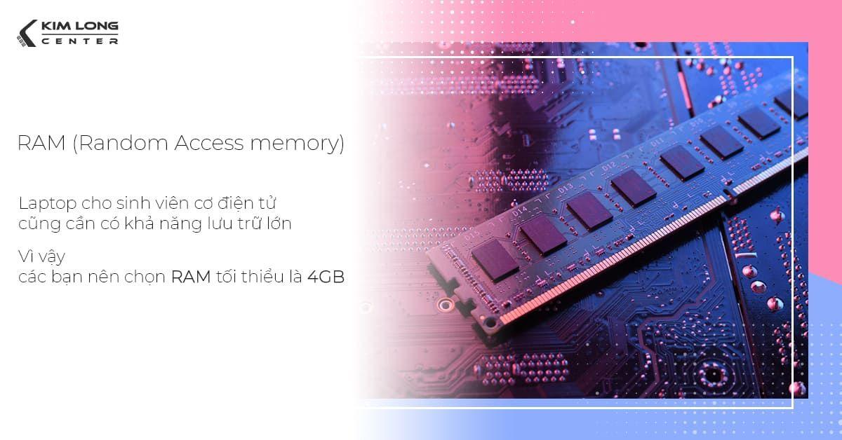 Ram laptop cho sinh viên kỹ thuật nên có tối thiểu 4GB