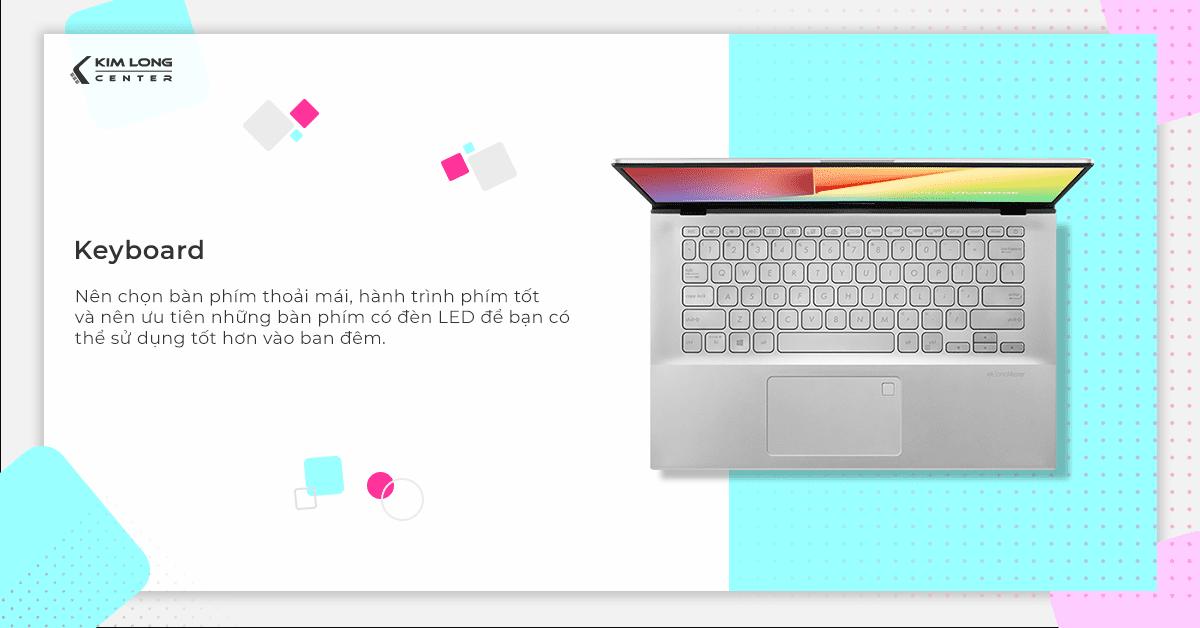 Bàn phím laptop lập trình cho sinh viên nên có độ nảy tốt và hỗ trợ đèn nền