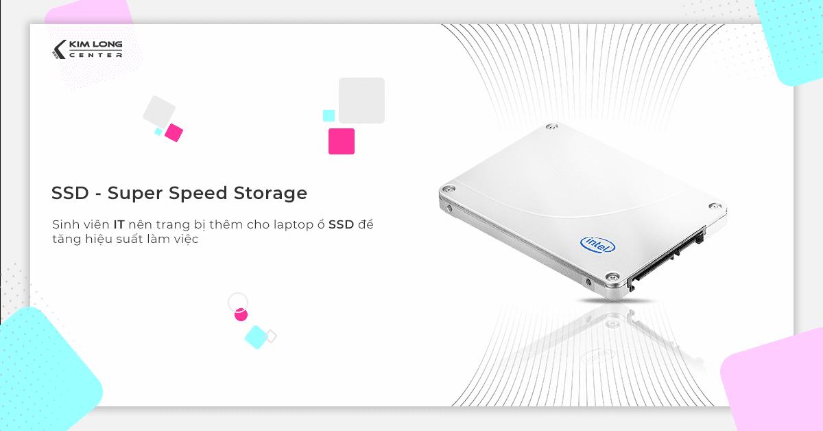 Sinh viên IT nên trang bị thêm cho laptop ổ SSD để tăng hiệu suất làm việc