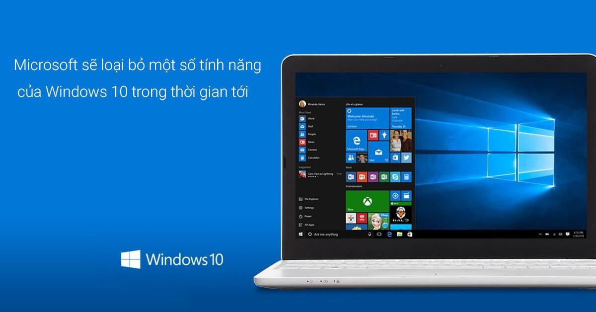Một số tính năng ít được người dùng sử dụng sẽ bị Microsoft loại bỏ