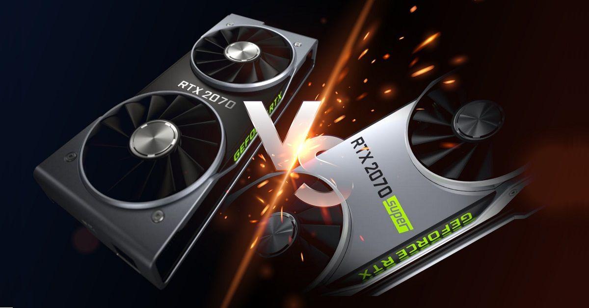 So sánh Nvidia RTX 2070 Vs RTX 2070 Super