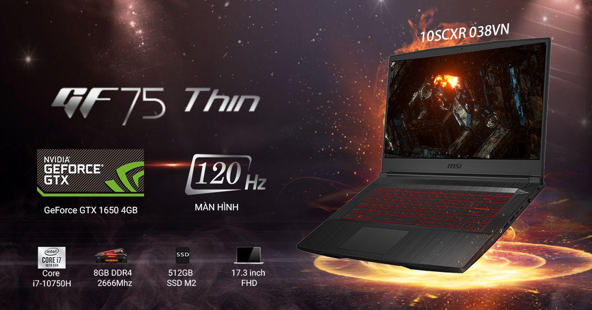GF75 10SCSR-038VN sở hữu vi xử lý thế hệ 10 mới nhất