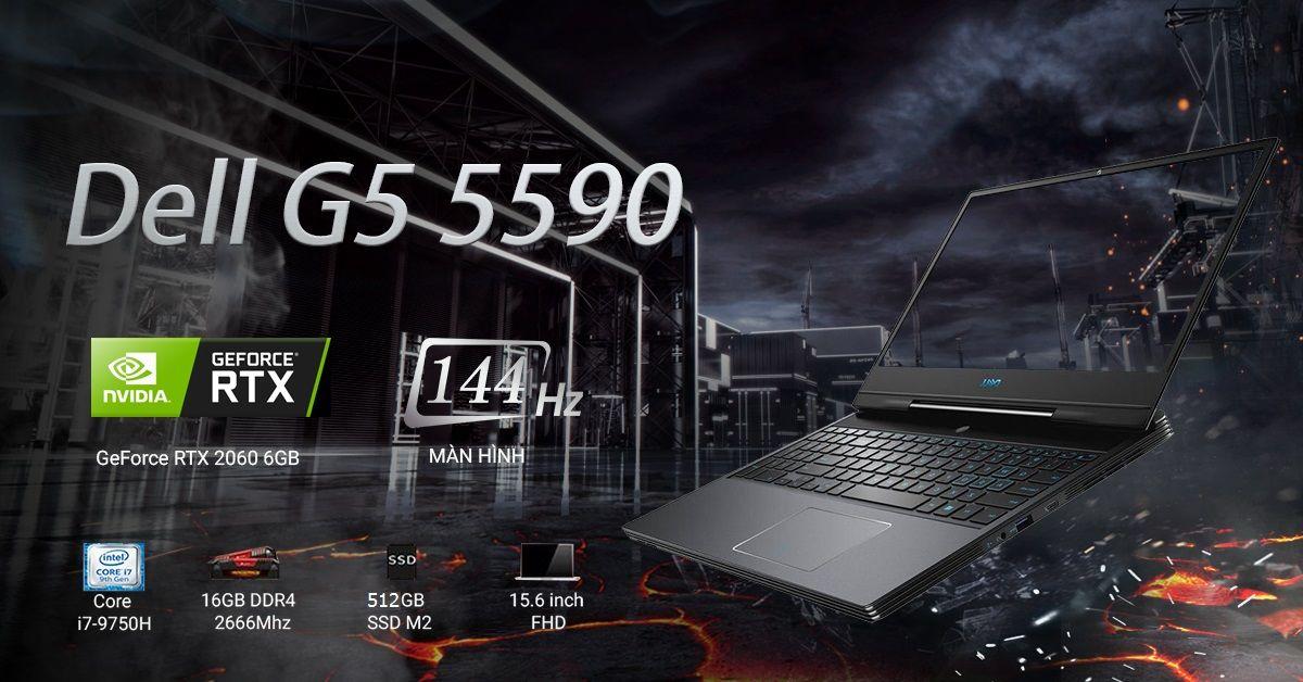 Dell G5 5590 sở hữu hiệu năng vượt trội