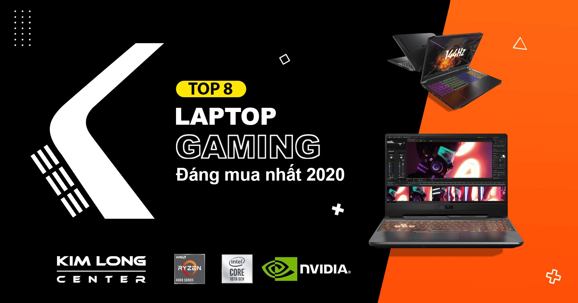 Top 8 laptop gaming đáng mua nhất 2020