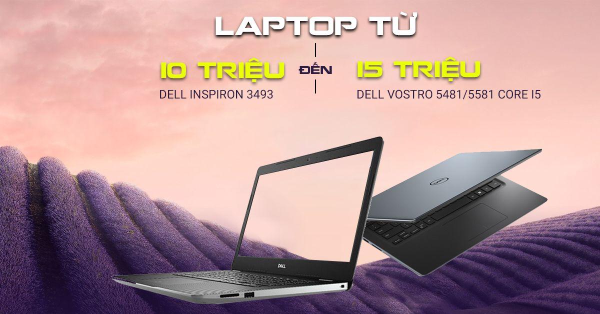 Laptop học online mùa dịch covid-19 giá từ 10-15 triệu
