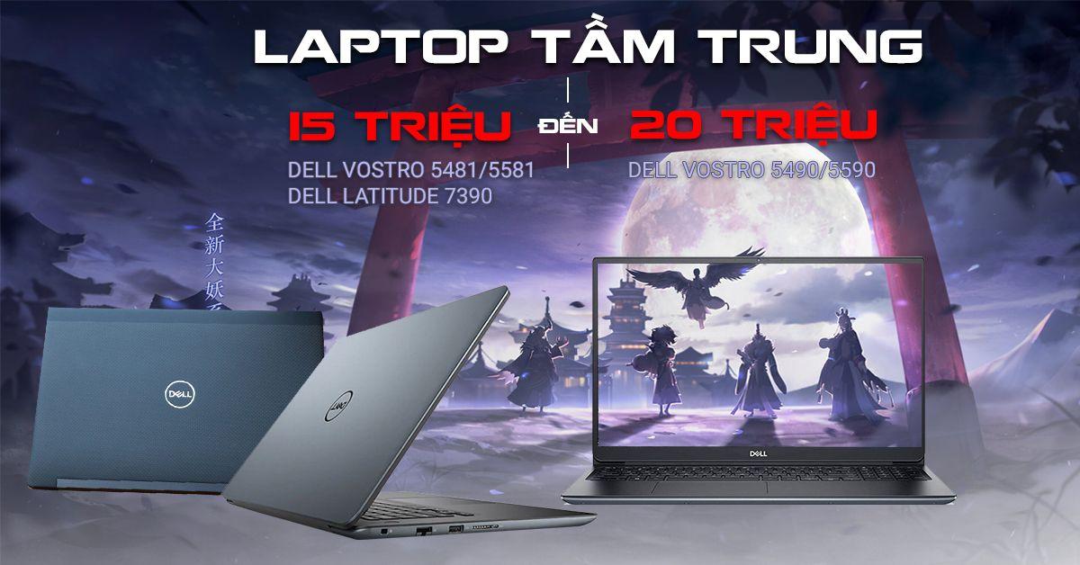 Laptop giá từ 15-20 triệu