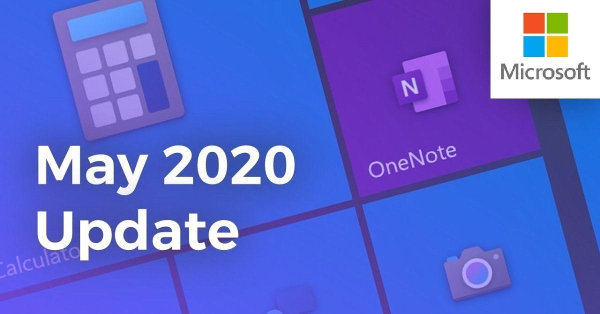 Bản Cập Nhật Windows 10 May 2020 – Những Tính Năng Mới Và Cách Tải Xuống
