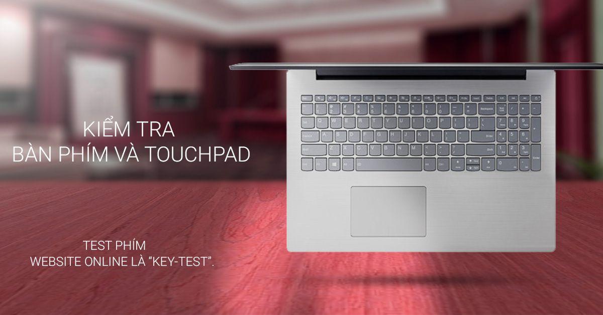 kiểm tra bàn phím và touchpad laptop cũ