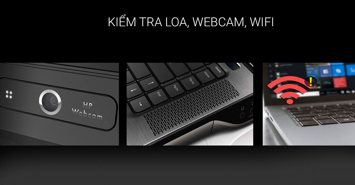 test loa, webcam, wifi lapotp cũ