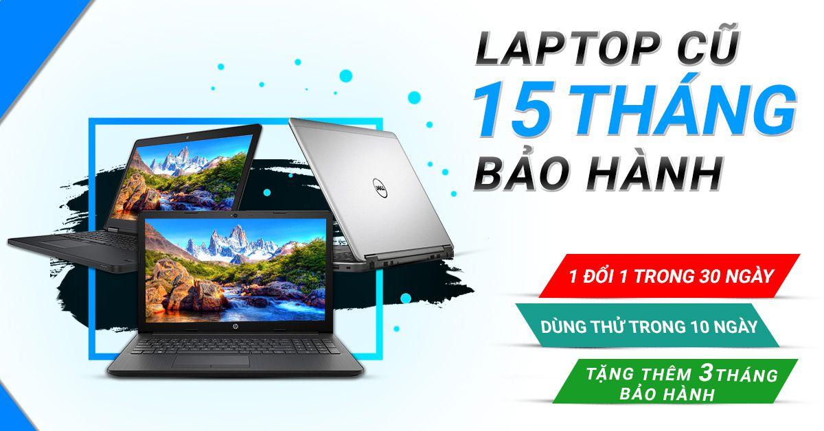 khuyến mãi laptop cũ bảo hành 15 tháng tại kim long center