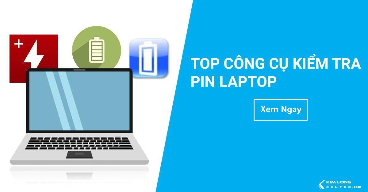 top công cụ kiểm tra pin laptop