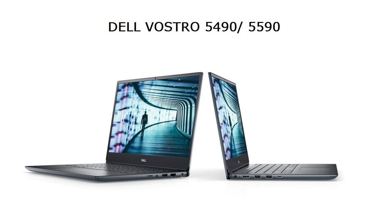 Vostro 5490 và 5590 đều sở hữu vi xử lý Intel thế hệ 10 mới nhất của Dell