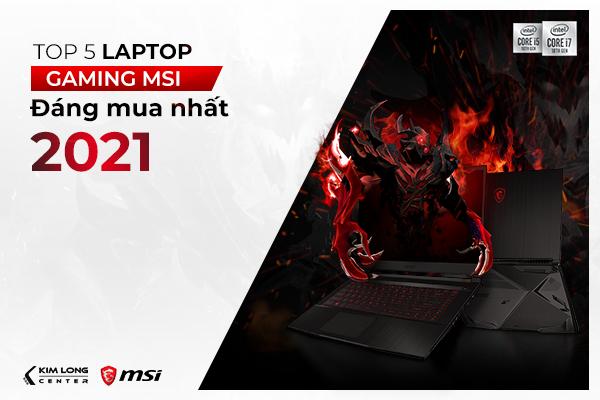 top-5-laptop-gaming-msi-hot-nhat.png