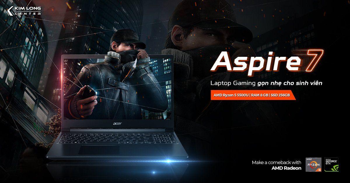 Acer Gaming Aspire 7 – Laptop gaming gọn nhẹ cho sinh viên